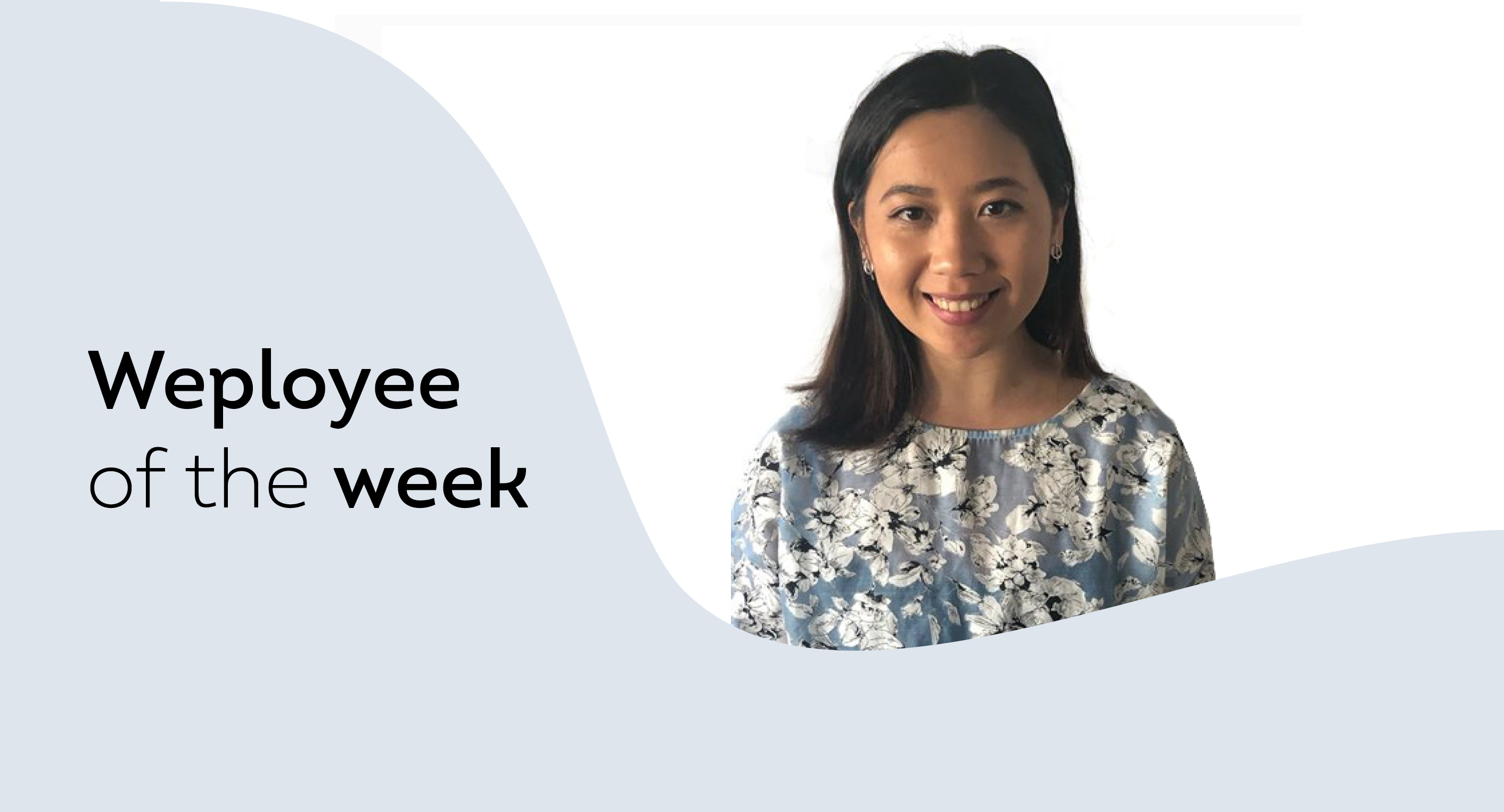 Weployee of the Week Thuy - Featured Image-1